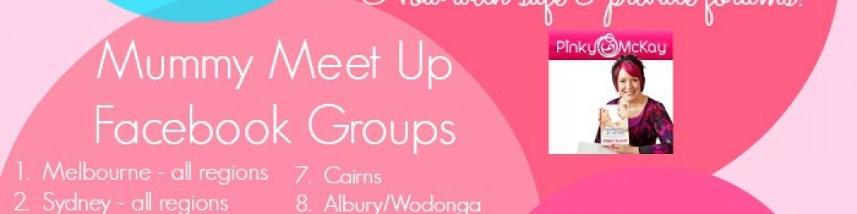Pinky McKay's Parenting By Heart Mummy Meet-ups – come and join us!