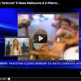 """Daycare Tantrums"", 9 News Melbourne and 9 Afternoon News"