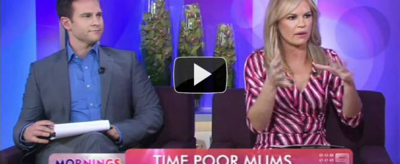 """""""Time Poor Mums"""", Mornings, Channel 9"""