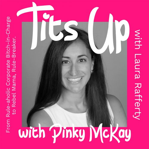 Tits-Up-Podcast-Cover-Episode-4-Laura-Rafferty-1080x